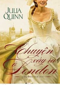 Chuyện xảy ra ở London - Julia Quinn