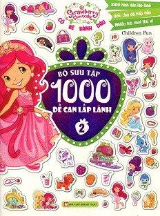 Cô Bé Bánh Dâu - Bộ Sưu Tập 1000 Đề Can Lấp Lánh (Tập 2)