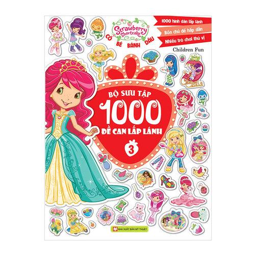 Cô Bé Bánh Dâu - Bộ Sưu Tập 1000 Đề Can Lấp Lánh (Tập 3)