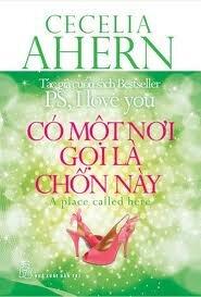 Có một nơi gọi là chốn này - Cecelia Ahern
