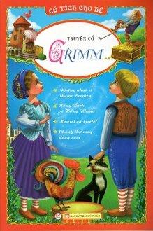 Cổ Tích Cho Bé - Truyện Cổ Grimm