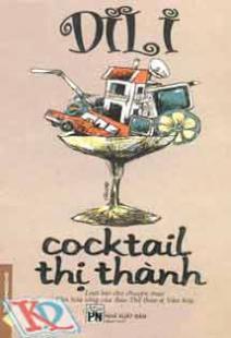 Cocktail thị thành – Di Li