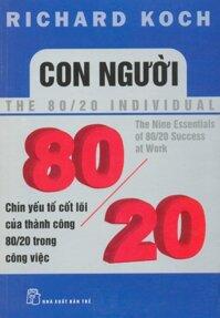 Con người 80/20 - Chín yếu tố cốt lõi của thành công