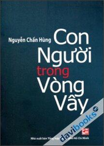 Con người trong vòng vây - Nguyễn Chấn Hùng