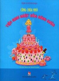 Công chúa nhỏ - Tiệc sinh nhật của công chúa
