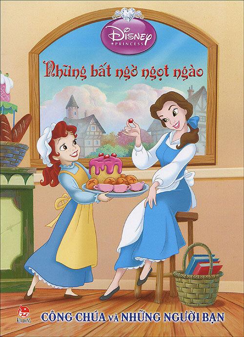 Công chúa và những người bạn - Những bất ngờ ngọt ngào (Disney)