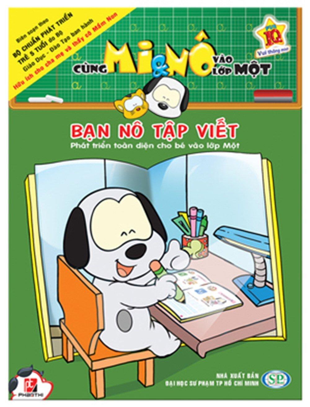 Cùng Mi & Nô vào lớp Một: Bạn Nô tập viết - Nhiều tác giả