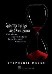 Cuộc đời thứ hai của Bree Tanner - Stephenie Meyer