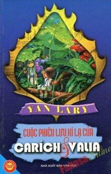 Cuộc phiêu lưu kì lạ của Carích và Valia - Yan Lary