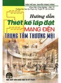 Hướng Dẫn Thiết Kế Lắp Đặt Mạng Điện Trung Tâm Thương Mại