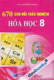 670 câu hỏi trắc nghiệm hóa học 8