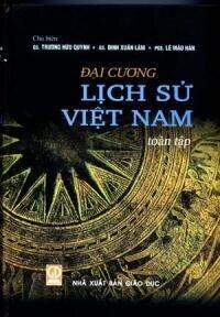 Đại Cương Lịch Sử Việt Nam (Toàn Tập)
