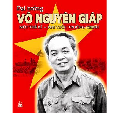Đại tướng Võ Nguyên Giáp, Một thế kỉ - Hai cuộc trường chinh