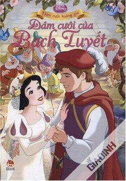 Đám cưới của Bạch Tuyết - ĐCHG - Tác giả: Disney