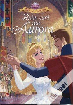 Đám Cưới Hoàng Gia - Đám Cưới Của Aurora - Dịch giả: Kim Diệu