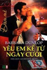 Đam mê (T6): Yêu em kể từ ngày cưới - Barbara Dunlop