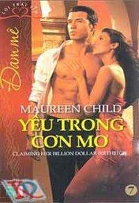 Đam mê (T7): Yêu trong cơn mơ - Maureen Child