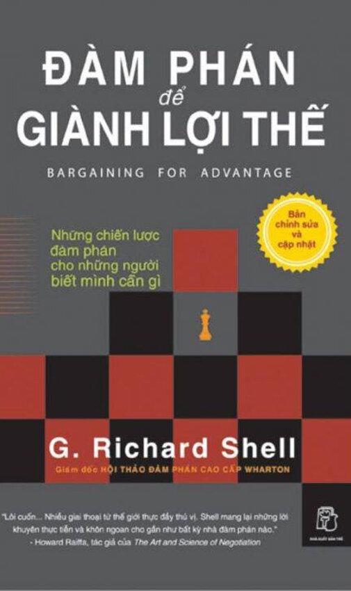 Đàm phán để giành lợi thế - G. Richard Shell