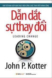 Dẫn dắt sự thay đổi - John P. Kotter - Nhiều dịch giả