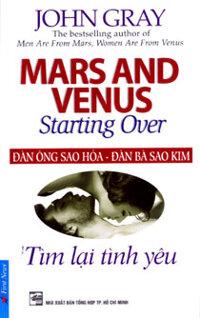 Đàn ông sao Hỏa, đàn bà sao Kim: Tìm lại tình yêu - John Gray