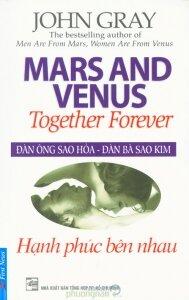 Đàn ông sao Hỏa, đàn bà sao Kim: Hạnh phúc bên nhau - John Gray