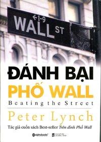 Đánh bại phố Wall - John Rothchild & Perer Lynch