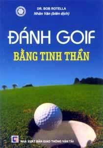 Đánh golf bằng tinh thần – Bob Rotella