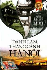 Danh lam thắng cảnh Hà Nội – Lam Khê & Khánh Minh