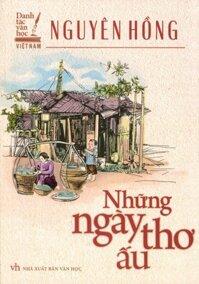 Danh Tác Văn Học Việt Nam - Những Ngày Thơ Ấu