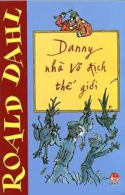 Danny, nhà vô địch thế giới - Roald Dahl