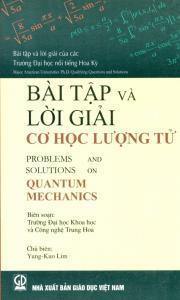 Bài tập và lời giải Cơ học lượng tử - Yung-Kuo Lim