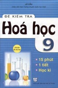 Đề kiểm tra hóa học 9