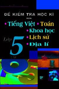 Đề kiểm tra học kì tiếng Việt - Toán lớp 1