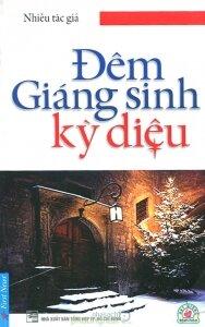 Đêm giáng sinh kỳ diệu - Nhiều tác giả