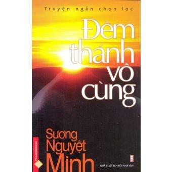 Đêm thánh vô cùng - Sương Nguyệt Minh