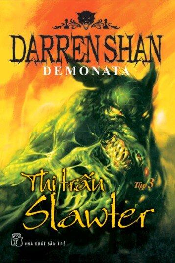 Demonata (T3): Thị trấn Slawter - Darren Shan.