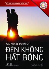 Đèn không hắt bóng - Wantanabe Dzunichi