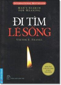 Đi tìm lẽ sống - Viktor Frankl