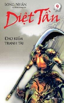 Diệt Tần (Trọn bộ 9 tập) - Long Nhân