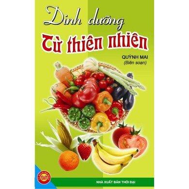 Dinh dưỡng từ thiên nhiên - Quỳnh Mai