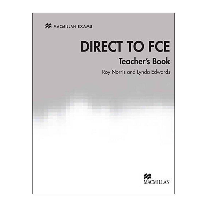 Direct To FCE (Teacher's Book)