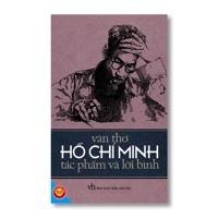 Văn thơ Hồ Chí Minh - Tác phẩm và lời bình - Tôn Thảo Miên