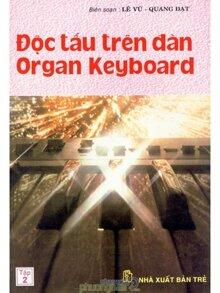Độc Tấu Trên Đàn Organ Keyboard Tập 2 - Lê Vũ