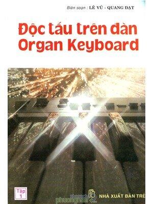 Độc Tấu Trên Đàn Organ Keyboard Tập 1 - Quang Đạt