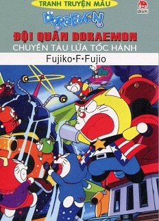 Đội Quân Doraemon - Chuyến Tàu Lửa Tốc Hành