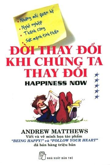 Đời thay đổi khi chúng ta thay đổi (T5) - Andrew Matthews