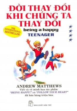 Đời thay đổi khi chúng ta thay đổi (T4) - Andrew Matthews