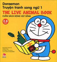 Doraemon truyện tranh song ngữ - Cuốn sách động vật sống