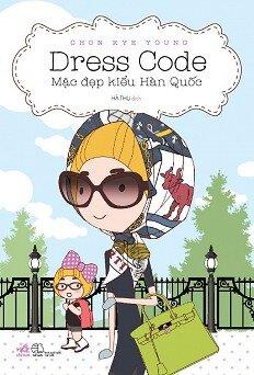 Dress code - Mặc đẹp kiểu Hàn Quốc