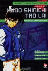 Thám tử lừng danh Conan (T9): Kudo Shinichi trở lại - Bí ẩn truyền thuyết Thần Chim - Taira Takahisa
